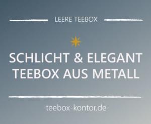 Teebox aus Metall: schlicht und elegant glänzend