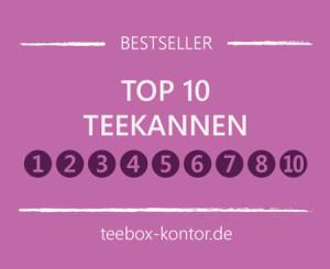 Top 10 Teekannen - Bestsellerliste der beliebtes Tee-Kannen auf teebox-kontor.de