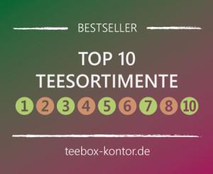 Top 10 Teesortimente - Bestsellerliste auf teebox-kontor.de