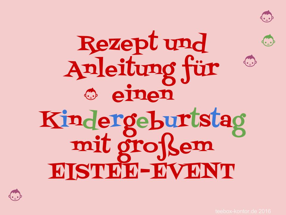 Kindergeburtstags Eistee Party Anleitung und Rezept