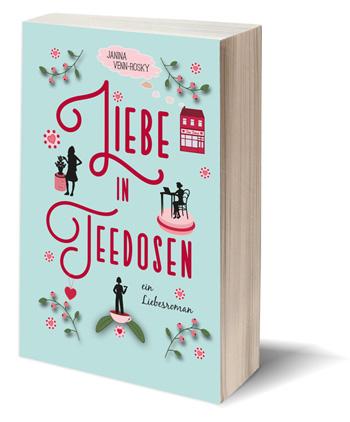 Buch über Tee: bezaubernder Roman über Tee, Liebe, Teedosen, Frauenfreundschaft und ein Teegeschäft